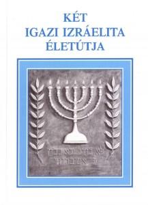 Két igaz izraelita borító