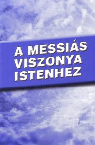 a-messias-viszonya-istenhez